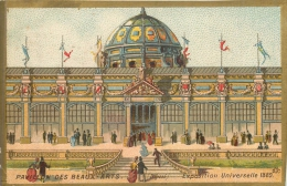 CHROMO DOS BLANC BORDS DORES EXPOSITION UNIVERSELLE 1889  PAVILLON DES BEAUX ARTS - Chromos