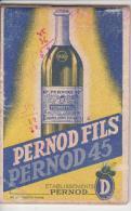 Petit CARNET Publicitaire PERNOD 45 PERNOD FILS - à L´intérieur Des Feuillets Pour Les Additions - Publicités