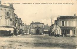 LIBOURNE PLACE DES CASERNES ET LE TEMPLE PROTESTANT ANGLE DES RUES ROUDIER ET MICHEL MONTAIGNE - Libourne