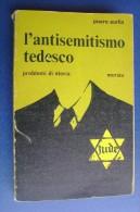 PFU/8 Pierre Sorlin L'ANTISEMITISMO TEDESCO Ed.Mursia 1970/GUERRA/EBREI - Italiano