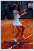 (Tennis)  MONAMI, Dominique - Photo Dédicacée - Format Environ 10 X 15 Cm - Trading Cards