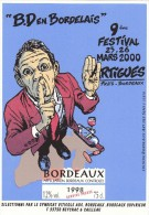 BD En Bordelais, étiquette De Vin, Bordeaux, 9e Festival BD ARTIGUES 2000 Réalisée Par Ed. Bordeaux Art Des Sens. 33270 - Objetos Publicitarios