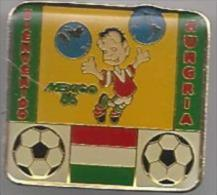 STK 2149. FMF.85. Pins Bienvenido. Mexico '86. Hungria. Hungary. Hongarije. - Voetbal