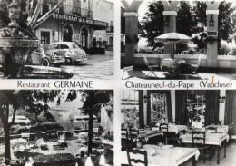 """CPSM  -  Restaurant  GERMAINE  -  CHATEAUNEUF - Du - PAPE  (84)    La Mère Germaine .Grands Vins  """" Clos Des Papes"""" - Chateauneuf Du Pape"""