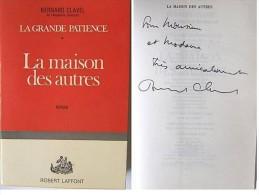 Bernard CLAVEL - La Maison Des Autres - Signé / Hand Signed / Dédicace /autographe - Autographed