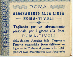 BIGLIETTO ABBONAMENTO LINEA ROMA TIVOLI SOCIETà TRAMVIE E FERROVIE FESTA CINQUANTENARIO REGNO D'ITALIA ANNO 1911 - Eintrittskarten