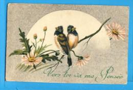 CP, Vers Toi Va Ma Pensée, 2 Oiseaux Sur Une Branche, Ecrite N 1918 - Zonder Classificatie