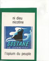 V 1158) 7)   PUB ANTI TABAC CP Annes 80  NI DIEU NI NICOTINE   :Très Très Bon état : - Publicité