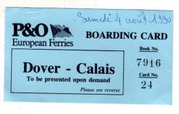Billet D'embarquement De Bateau , P&O European Ferries , Dover-Calais , 1990 - Europe