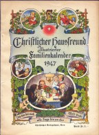 Almanach De 1947 - En Allemand Gothique - CHRISTLICHER HAUSFREUND - - Livres, BD, Revues