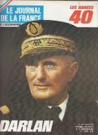 Le Journal De La France Les Années 40 N° 125  Darlan - French