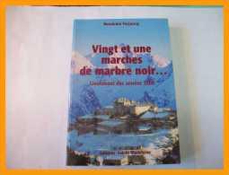BAUDOUIN FORJOUCQ 21 MARCHES DE MARBRE NOIR Lieutenant Des Années 2000 Militaria Operations Exterieures - Livres