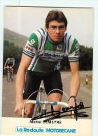Michel DEMEYRE - Autographe Manuscrit - Dédicace -  Equipe LA REDOUTE MOTOBECANE -  Saison 1981 - 2 Scans - Cyclisme