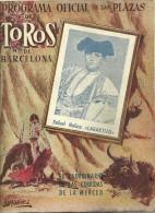 BARCELONA BARCELONE PROGRAMA OFICIAL PLAZAS LUIS MIGUEL GONZALEZ DOMINGUIN MANOLO GONZALEZ JOSE MARIA MARTORELL CORRIDA - Programma's