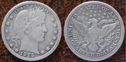 (J) USA: Silver Quarter Barber 1915D VF+ (366)  ¡¡¡¡¡ SPECIAL !!!! - Émissions Fédérales
