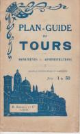 PLAN GUIDE DE TOURS - Avec Les Monuments Et Quelques Gravures - Europe