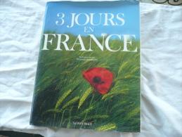 3 JOURS EN FRANCE LA FRANCE VUE PAR 108 PHOTOGRAPHE - Photographs
