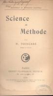 HENRI POINCARE - SCIENCE ET METHODE PARIS ERNEST FLAMMARION AÑO 1908 HAY UN SELLO AZUL DE UNA LIBRERIA DE BUENOS AIRES - 1901-1940