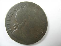 UK GREAT BRITAIN  HALF PENNY 1699 - Autres