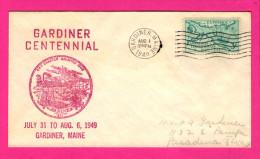 Enveloppe - Gardiner Centennial - July 31 To Aug. 6, 1949 - Gardiner - Maine - FDC