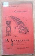 "Catalogue ""Matériaux De Construction, P. Cantillana, Rue De France, Bruxelles-Midi"" 1901 - Vecchi Documenti"