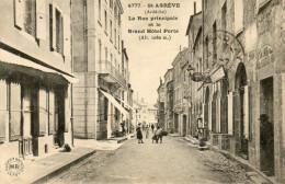 61.  SAINT AGREVE - La Rue Principale Et Le Grand Hôtel Porte - Saint Agrève