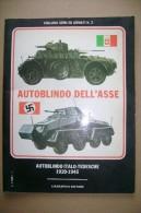PCC/16 Armi E Armati AUTOBLINDO ITALO-TEDESCHE 1920-1945 Ciarrapico 1977/MILITARI - Italiano
