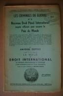 PCC/25 Antoine Sottile LES CRIMINELS DE GUERRE Revue De Droit International 1945 - Riviste & Giornali