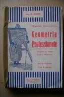PCC/29 Nanni MAMMA GEOMETRIA PROFESSIONALE Lavagnolo 1942 - Matematica E Fisica