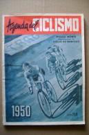PCC/32 Piero Monti AGENDA Del CICLISMO 1950/Coppi/Soldani/Bartal I/velodromi E Piste/Bicicletta Legnano/Lambretta - Cycling