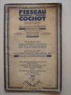 Catalogue  - Ets FISSEAU Et COCHOT - Appreils Outillage Machine-outils Outils Moteur Electrique - Bricolage / Technique