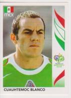 PANINI FIFA World Cup Germany 2006 Football Sticker CUAUHTEMOC BLANCO Team MEXICO - Edizione Italiana
