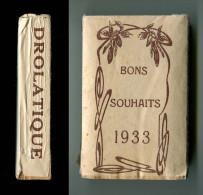 1933 Bloc éphémeride 'drôlatique' Décollé D'un Calendrier Complet Encore Emballé Port Fr Métr 2,10 € - Petit Format : 1921-40