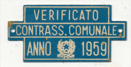 TARGHETTA  DA APPORRE A CARRETTO TRAINATO DA FORZA ANIMALE 1959 - Transporto