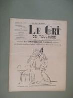 """Revue """"LE CRI DE TOULOUSE"""" Du 22/06/1918 Crise Du Tabac, Accidents Tranways Mazellier - Midi-Pyrénées"""