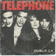"45 Tours SP -  TELEPHONE  -  VIRGIN 90126  "" OUBLIE CA "" + 1 - Vinyles"