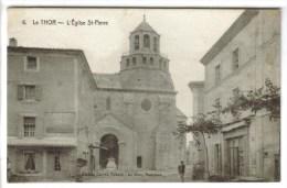 CPA LE THOR (Vaucluse) - L'église Saint Pierre - Francia