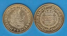FERNANDO VI  8  ESCUDOS   ORO  1.752   LIMA   SC/UNC     Réplica       T-DL-10.885 - [ 1] …-1931 : Royaume
