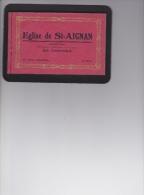 14 / 4 / 136   Carnet De 25 CPA  DE L'ÉGLISE DE ST. AIGNAN - 5 - 99 Karten