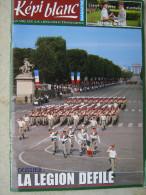 LE KEPI BLANC LEGION ETRANGERE AOUT / SEPTEMBRE 2007 N� 691 LA LEGION DEFILE