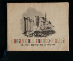 Guerre 39-45 WW2 Grand Gala Franco-Italien Victimes Du Fascisme 1944 Serge REGGIANI Johnny HESS Programme - 1939-45
