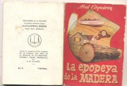 ENCICLOPEDIA PULGA  LA EPOPEYA DE LA MADERA - Libros, Revistas, Cómics