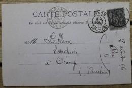 Carte Postale Ancienne Affranchie Type Sage Pour Orange Oblitération Type A Avignon Vaucluse - Postmark Collection (Covers)
