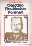 EL PLAN INCA - OBJETIVO: REVOLUCION PERUANA - AUGUSTO ZIMMERMANN ZAVALA  242 PAGINAS ETIQUETA DE LA LIBRERIA EPOCA DE LI - Historia Y Arte