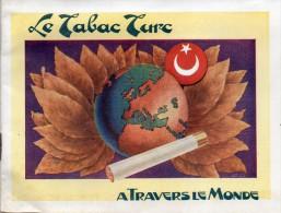 Turquie Livre 16 Pages Le Tabac Turc A Travers Le Monde Voir Scans - Livres