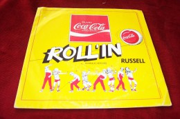 ROLL'IN  RUSSEL  ° BUVEZ COCA  COLA   VINYLE 45 TOURS - Coca-Cola