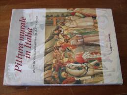 PITTURA MURALE IN ITALIA DAL TARDO DUECENTO AI PRIMI DEL QUATTROCENTO 1995 Gruppo San Paolo - Livres, BD, Revues