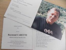 Doodsprentje Raymond Carette Wervik 25/6/1945 Ieper 5/11/2007 ( Marie Rose Toye ) - Religion & Esotericism