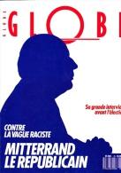 Mensuel Globe N°28—Mai 1988—Mitterrand Le Républicain - Politik