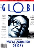 Mensuel Globe N°30—Juillet Août 1988—Vive La Civilisation Sexy - Politica